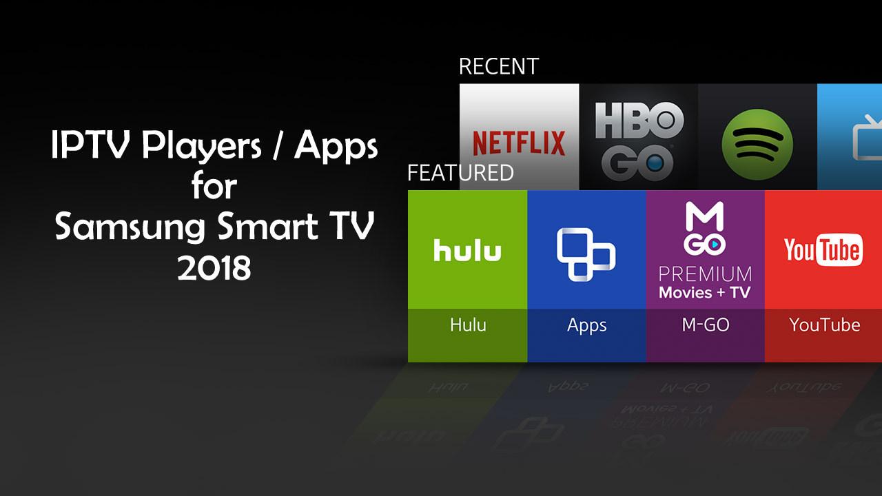 IPTV apps for Samsung smart tv
