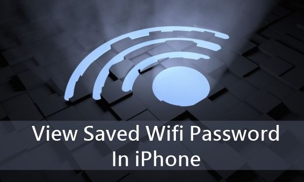 View Saved Wifi Password In iOS Device
