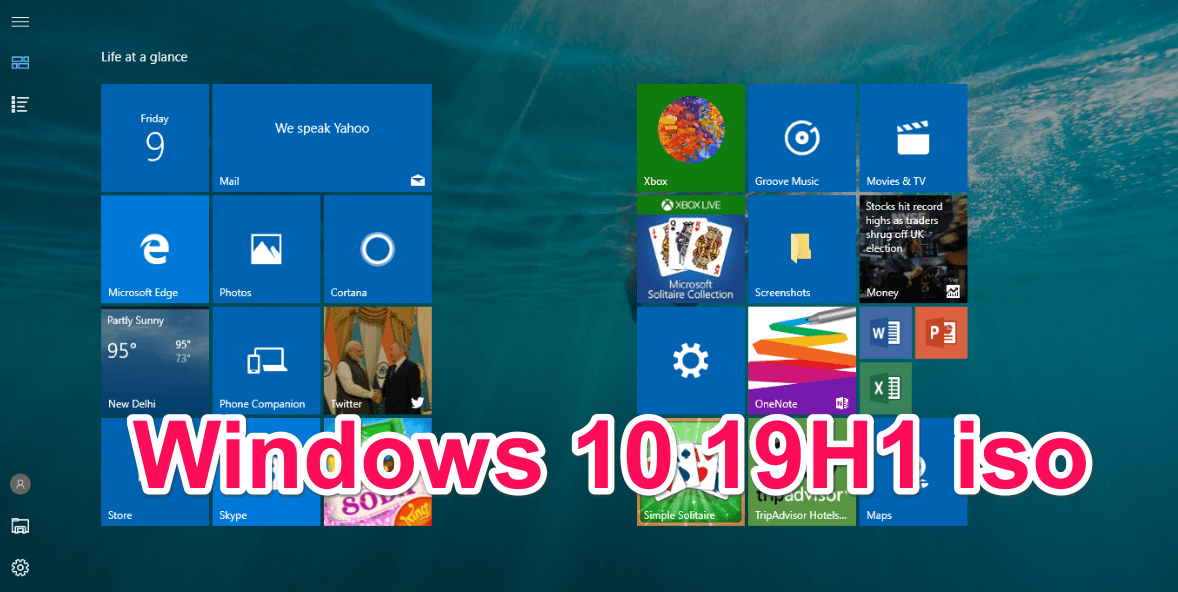 Windows 10 19H1 Build 18272 ISO Download Link
