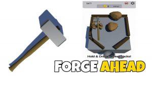 Forge Ahead Mod Apk