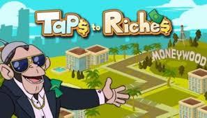 Taps to Riches Mod Apk