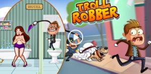 Troll Robber Mod Apk